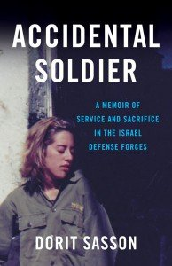 Lessons from My Memoir Accidental Soldier: Having the Courage To Be Happy