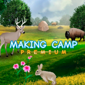 Making Camp Premium