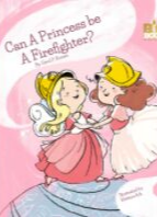can a princess be a firefighter
