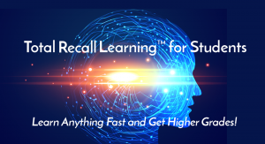 Total Recall Learning for Students