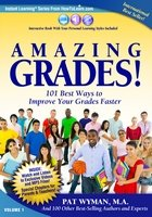 Amazing Grades:101 Best Ways to Improve Your Grades Faster
